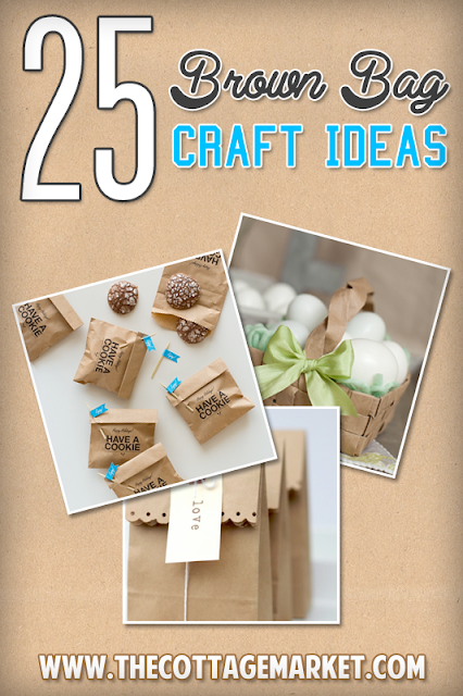 25 Brown Bag Crafts | THe Cottage Market