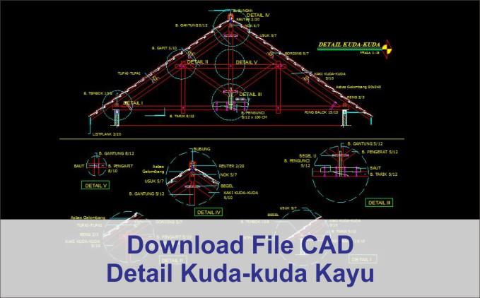download Detail Kuda-Kuda Kayu dwg AutoCad