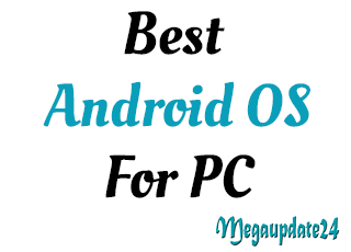 10 Best Android OS for PC Computers in 2021