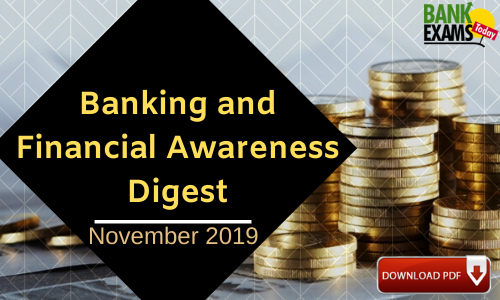Banking and Financial Awareness Digest: November 2019