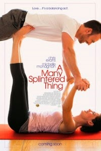 A Many Splintered Thing o filme