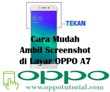 Cara Mudah Ambil Screenshot di Layar OPPO A7