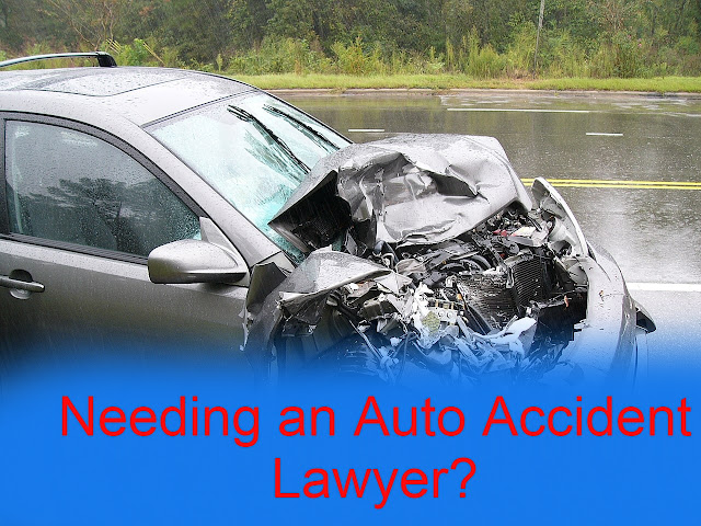 Needing an Auto Accident Lawyer?