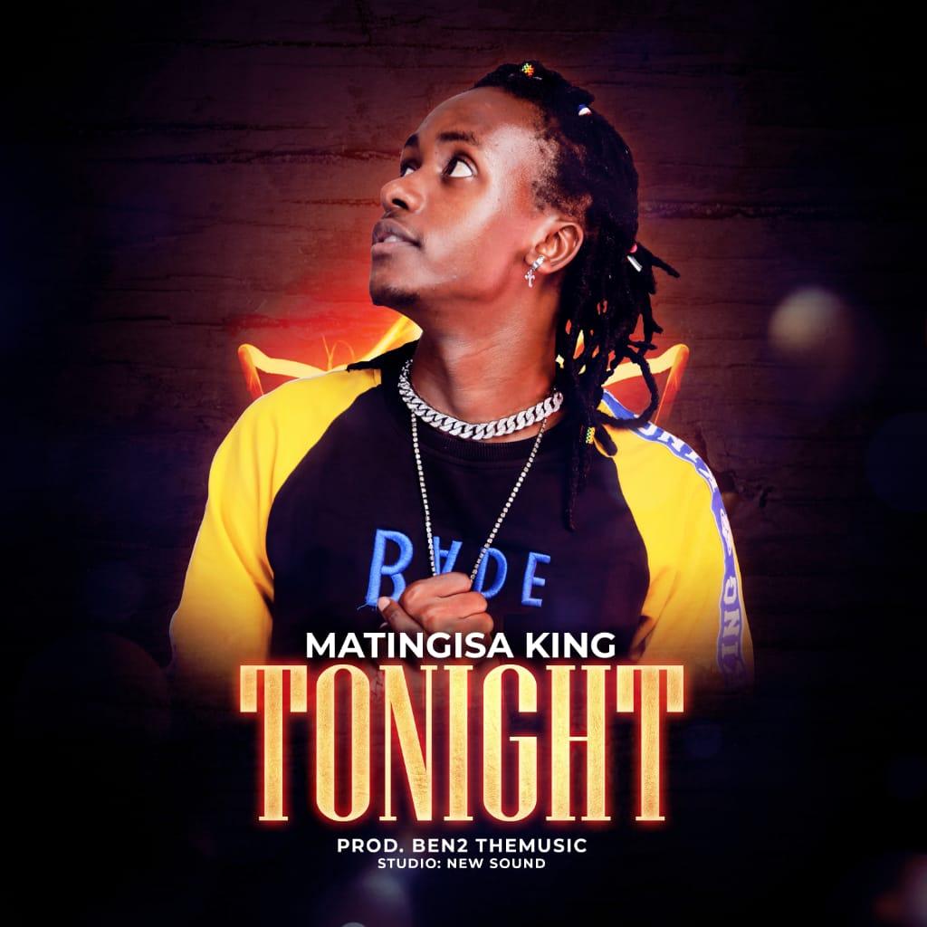 Matingisa King - Tonight