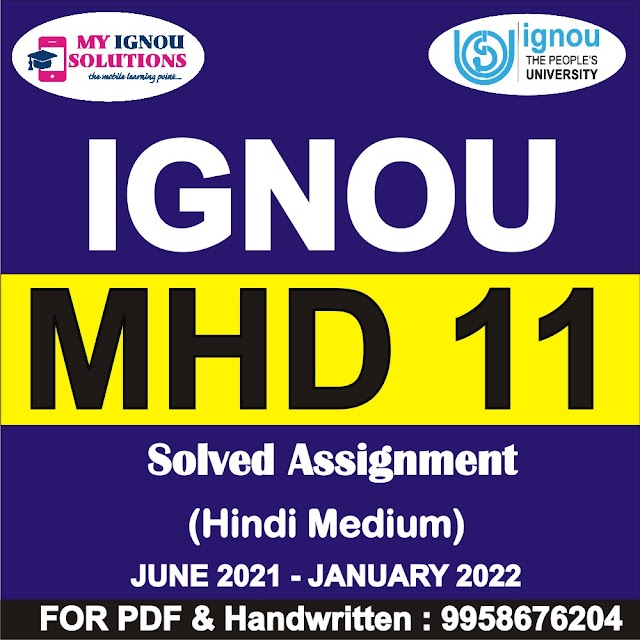 MHD 11 Solved Assignment 2021-22