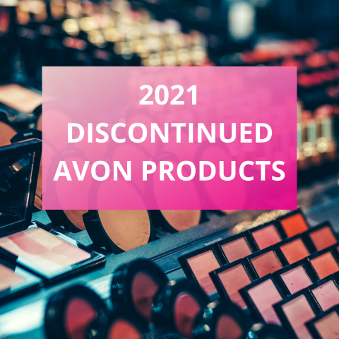 Discontinued Avon Products - 2021 Discontinued Products