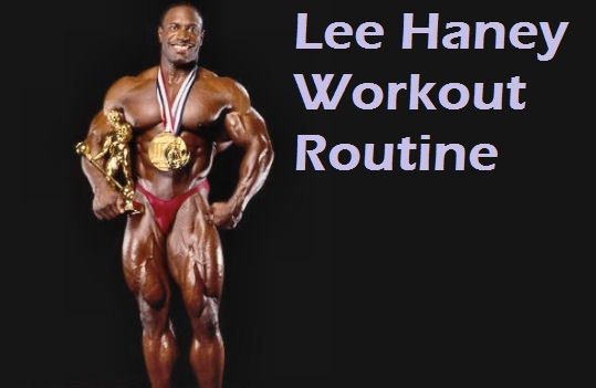 Lee Haney Workout Routine for Mass