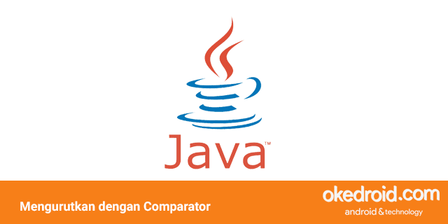 cara mengurutkan sorting list dengan interface comparator di program java