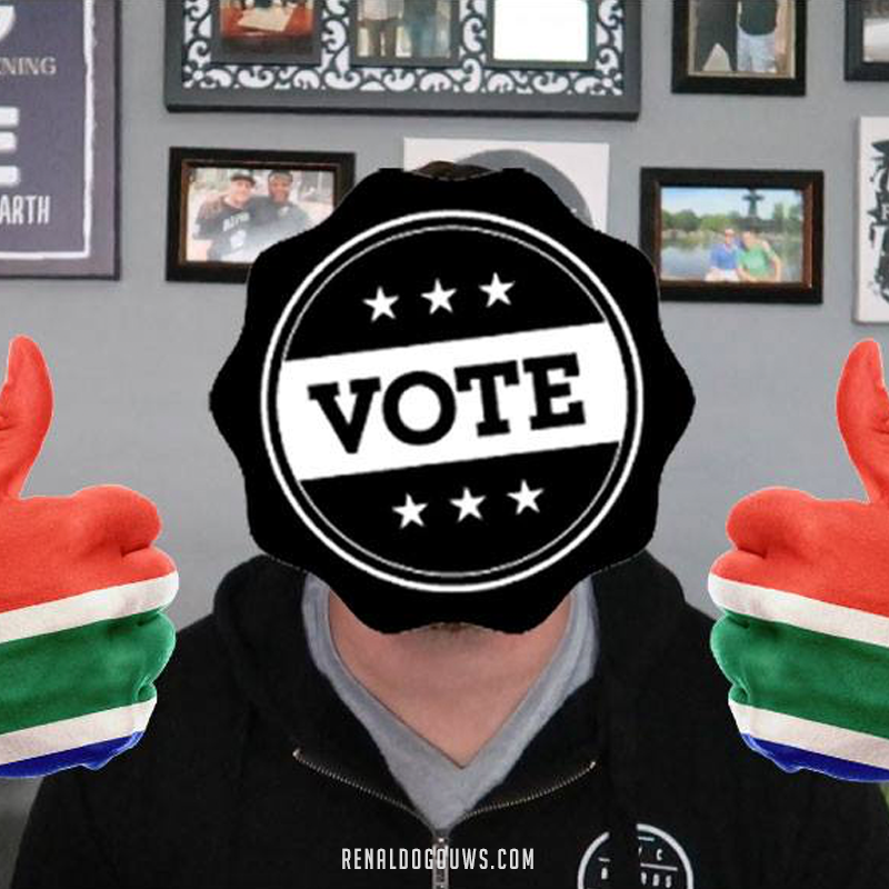 Renaldo Gouws | WHY YOU NEED TO VOTE!