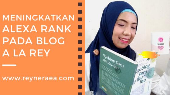 Cara meningkatkan alexa rank pada blog