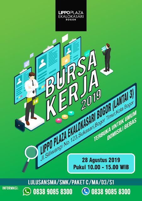 Bursa Kerja Bogor Bulan Agustus 2019