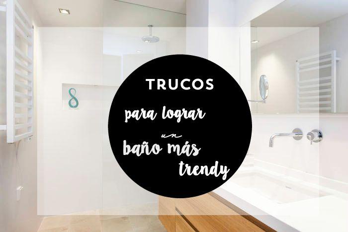 trucos baños trendy