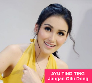 Download Lagu Ayu Ting Ting - Jangan Gitu Dong Mp3 Single Dangdut Terbaru 2018,Ayu Ting Ting, Dangdut, Dangdut Remix,
