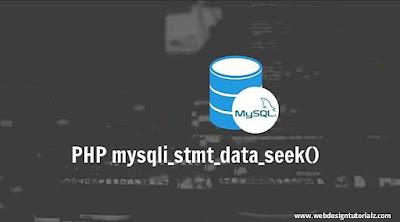 PHP  mysqli_stmt_data_seek() Function