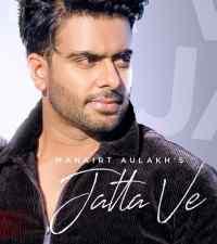 Jatta Ve lyrics | Mankirt Aulakh | Kamal Khangura