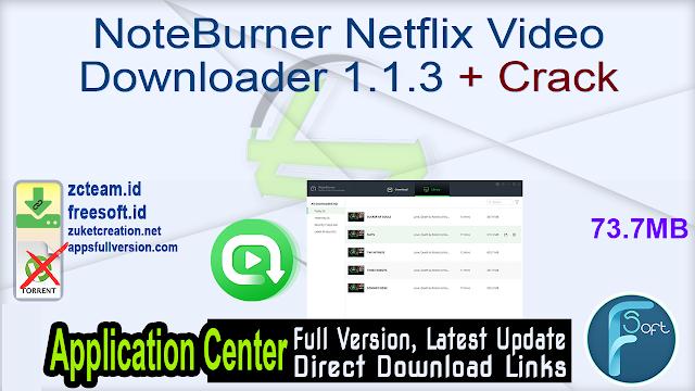 NoteBurner Netflix Video Downloader 1.1.3 + Crack