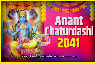 2041 Anant Chaturdashi Pooja Date and Time, 2041 Anant Chaturdashi Calendar