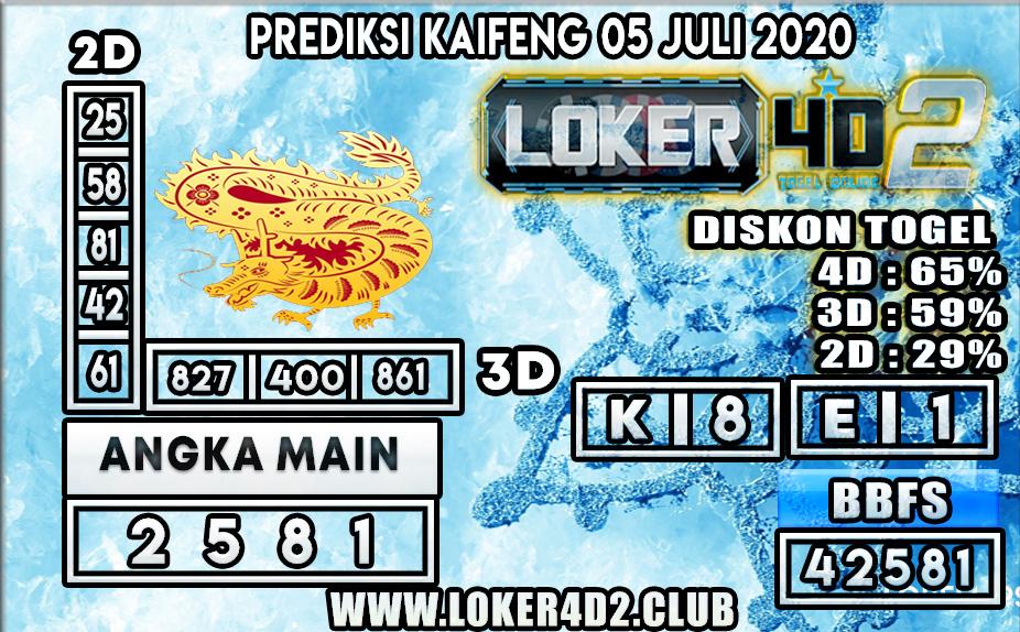 PREDIKSI TOGEL KAIFENG   LOKER4D2 05 JULI 2020