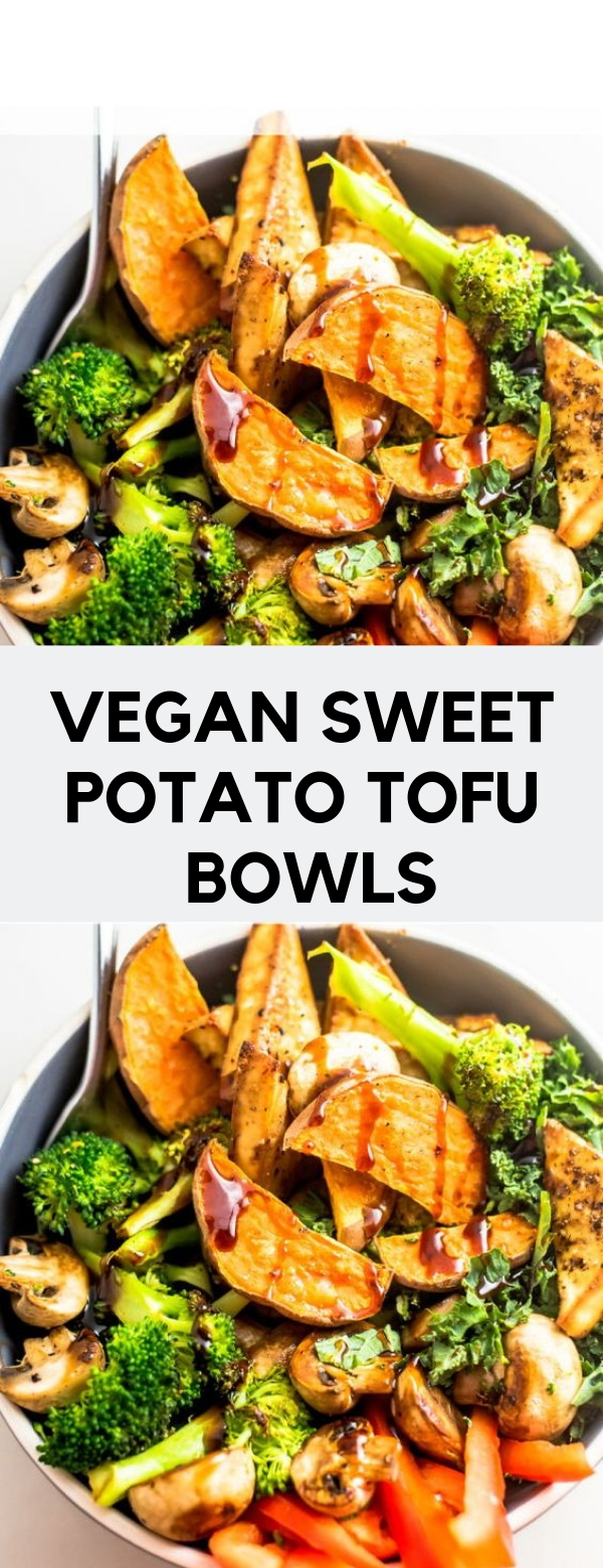 VEGAN SWEET POTATO TOFU BOWLS #VEGAN #DINNER #ENTREE #GLUTENFREE #HEALTHY