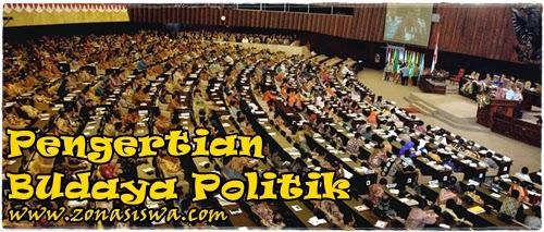 Pengertian Budaya Politik | www.zonasiswa.com