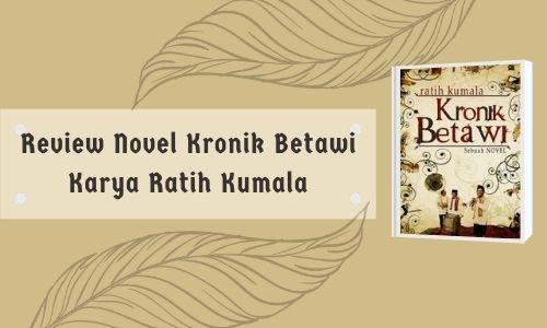 review novel kronik betawi
