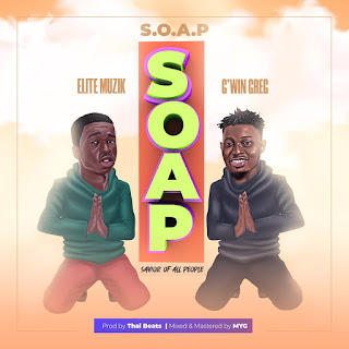 Download and stream Soap by Elite Muzik