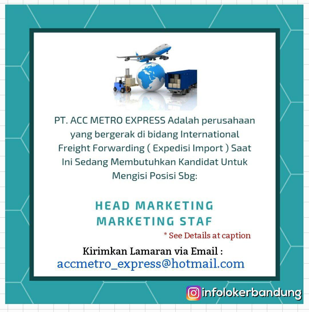 Lowongan Kerja PT. ACC Metor Express Bandung November 2018