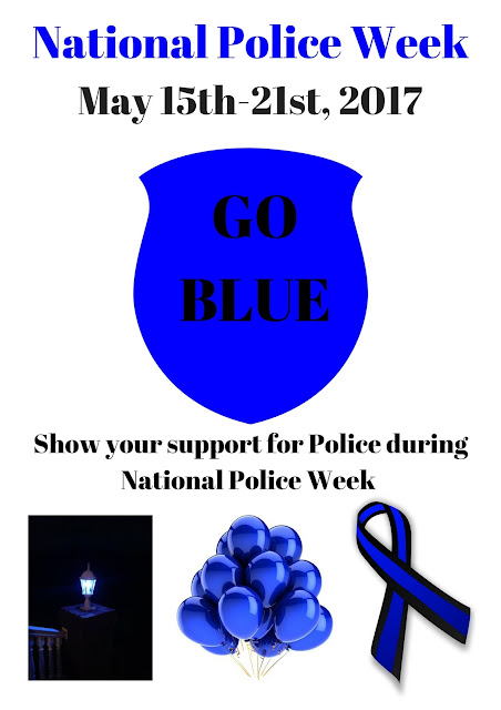 Community Members Encouraged to 'Go Blue' for National Police Week- May 15th-21st, 2017