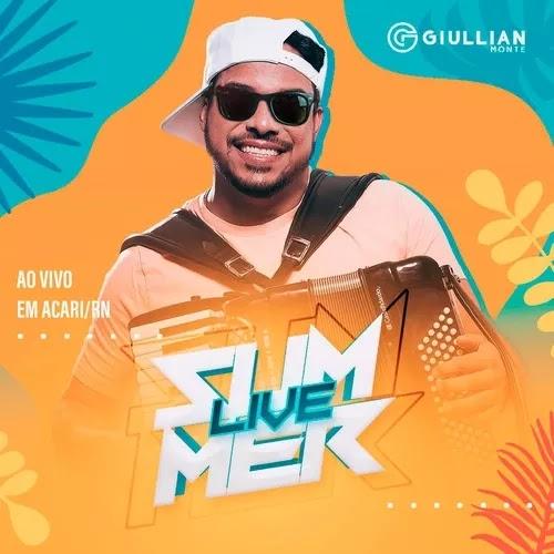 Giullian Monte - Summer Live - Verão - 2020
