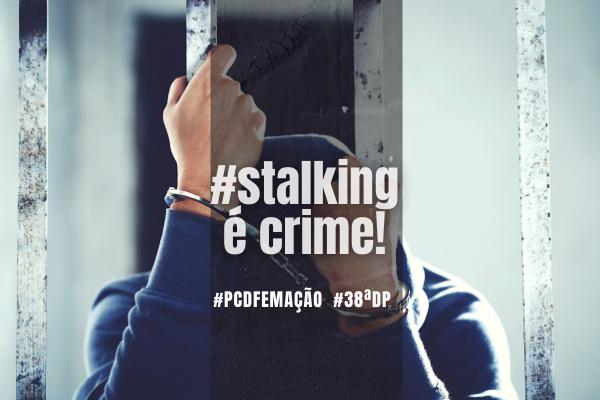 Operação Perseguidores prende autor de stalking