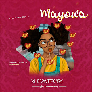 [Music] Xlimanttomsy – Mayowa
