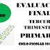 Evaluación Tercer Trimestre 3° Primaria Ciclo Escolar 2018-2019.