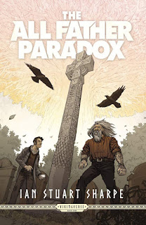 Interview with Ian Stuart Sharpe, author of The All Father Paradox