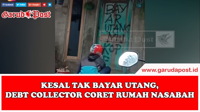 Video : Kesal Tak Bayar Utang, Debt Collector Coret Rumah Nasabah