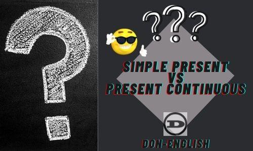 Perbedaan Simple Present dan Present Continuous
