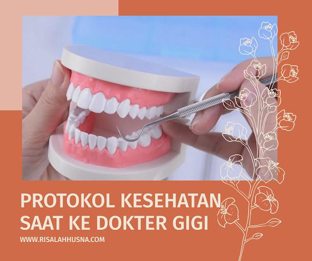 Protokol Kesehatan Ke Dokter Gigi