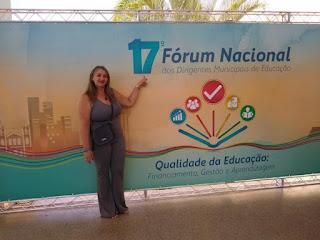 Secretária de educação de Riacho participou do 17° Fórum Nacional dos Dirigentes Municipais de Educação