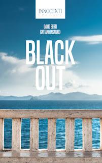 SEGNALAZIONE: Black Out, di David Berti e Gaetano Insabato