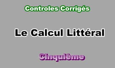 Controles Corrigés Sur Calcul Littéral  5eme en PDF