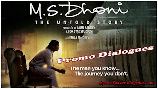 M. S. Dhoni - The Untold Story Dialogues
