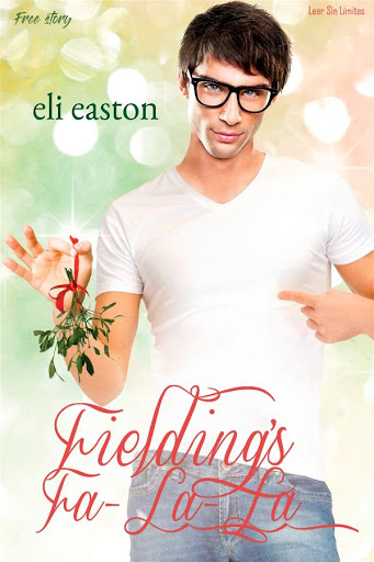 Fielding's Fa-la-la | Mistletoe #1.5 | Eli Easton