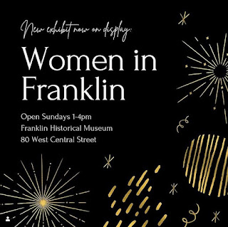 "Franklin Historical Museum:  new exhibit ""Women in Franklin"""