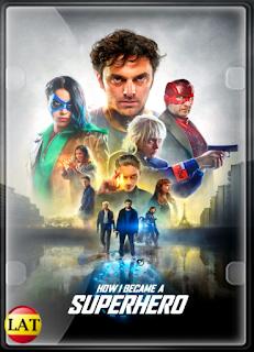 Cómo Me Convertí en Superhéroe (2020) DVDRIP LATINO