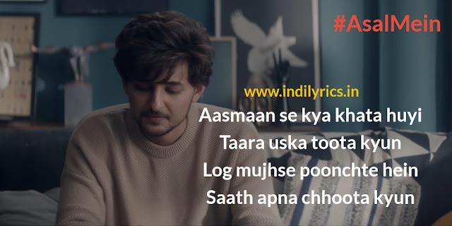 Asal Mein | Darshan Raval | Song Lyrics| Quotes | Images | PHotos