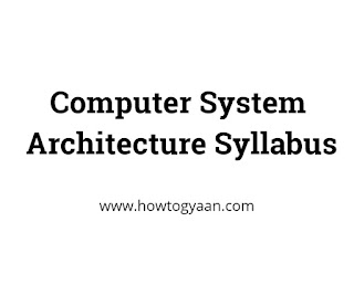 Computer System Architecture Syllabus