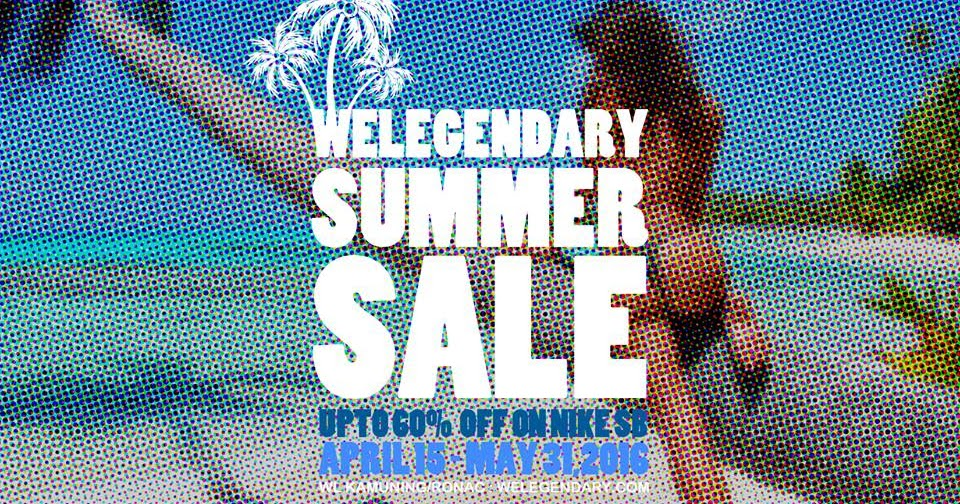 ac73c1e244c9 Manila Shopper  WeLegendary Nike Summer SALE  Apr-May 2016