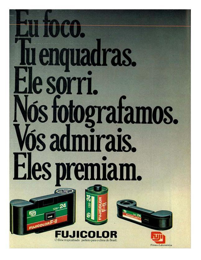 Anúncio da Fujicolor veiculado em 1981 promovendo sua linha de filmes fotográficos
