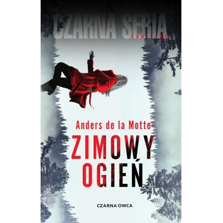 Zimowy Ogień - wciągający thriller od Wydawnictwa Czarna Owca