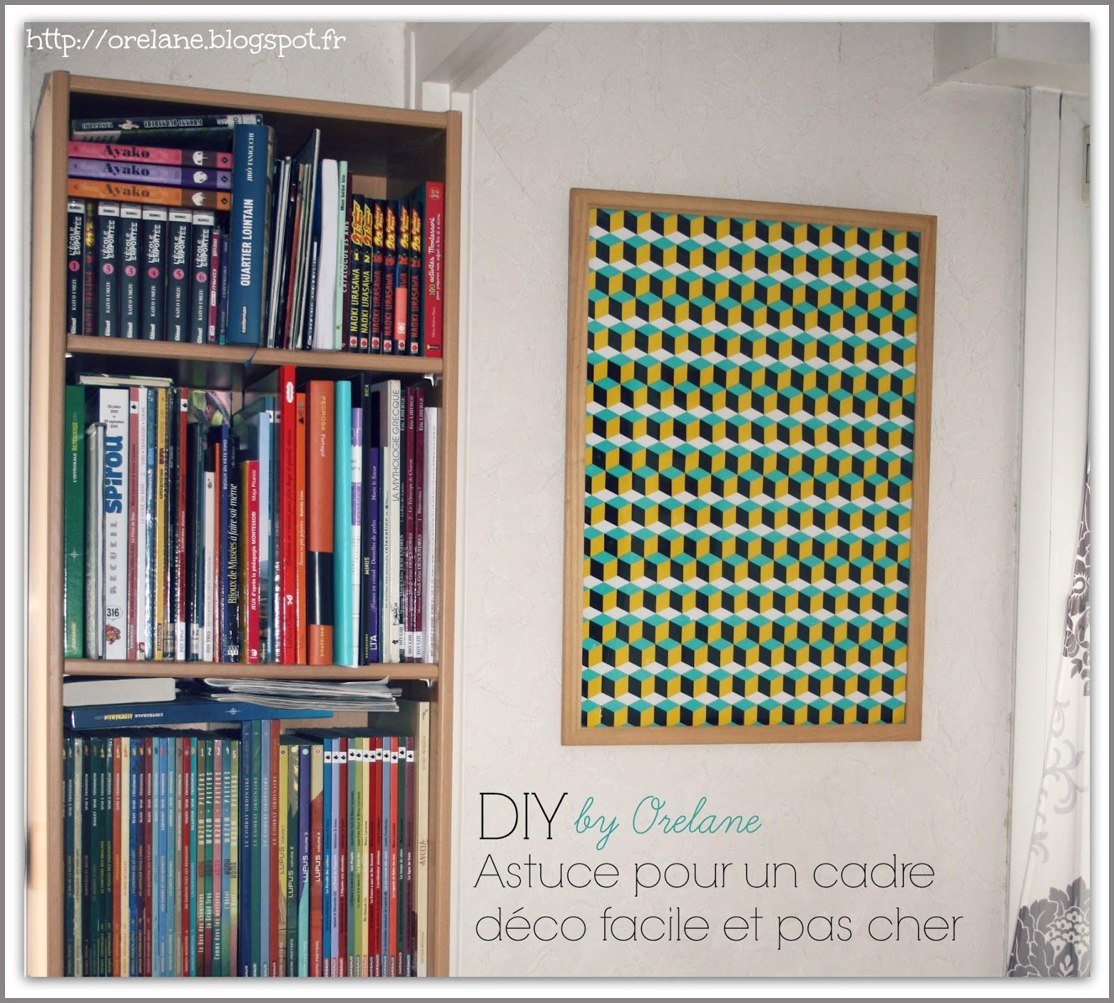 orelane diy astuce d co pour un tableau facile et pas cher. Black Bedroom Furniture Sets. Home Design Ideas