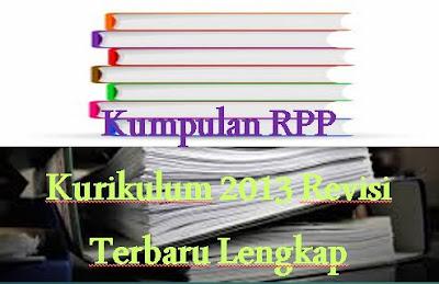 RPP Kurikulum 2013 Kelas 1-6 Revisi Terbaru 2019 Lengkap